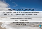Know your audience:  The golden rule of science communication applied to ocean acidification outreach