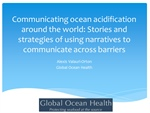 Communicating ocean acidification around the world: Stories and strategies of using narratives to communicate across barriers