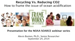 Recycling vs. Reducing CO2 : How to Frame the Issue of Ocean Acidification