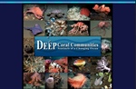Exploring Deep Sea Coral Communities of West Coast National Marine Sanctuaires and Understanding Threats Such as Ocean Acidification