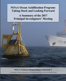 NOAA Ocean Acidification Program: Taking Stock and Looking Forward A Summary of the 2017 Principal Investigators' Meeting